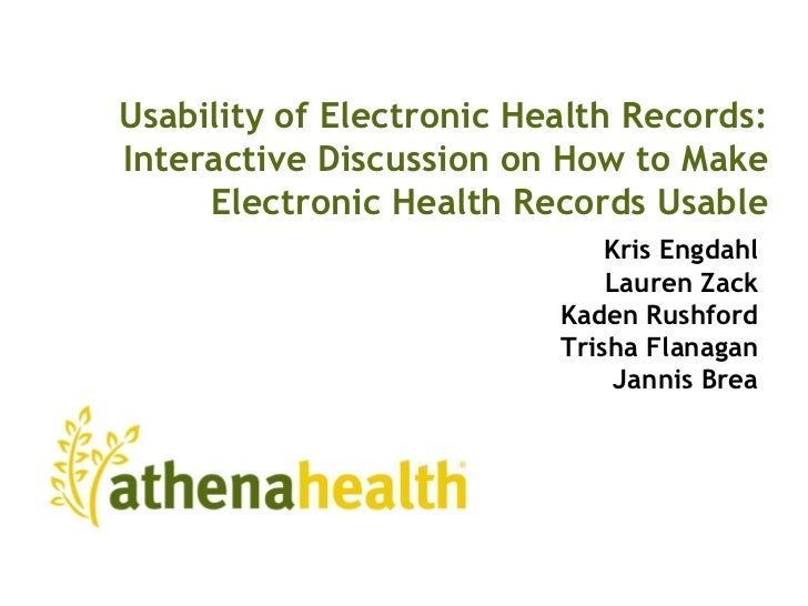 Usability of Electronic Health Records: Interactive Discussion on How to Make Electronic Health Records Usable<br />		Kris...