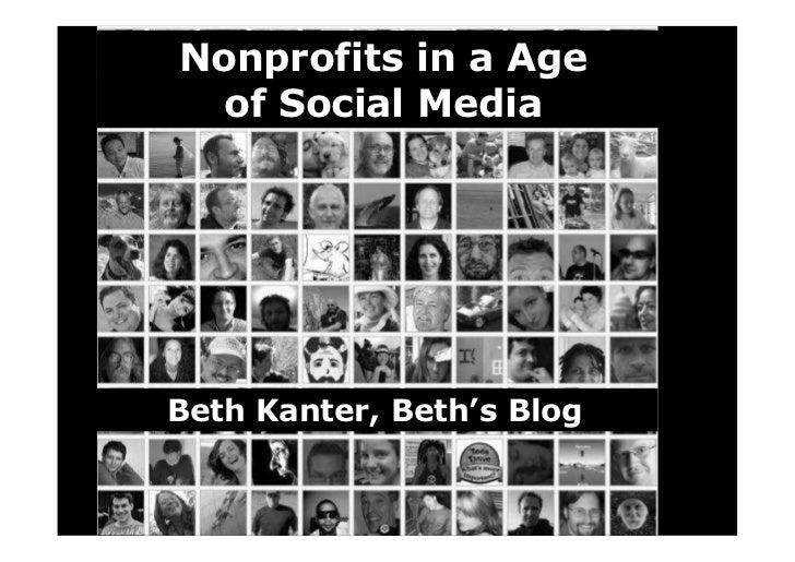 Nonprofits in a Age   of Social Media     Beth Kanter, Beth's Blog