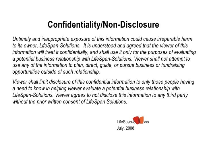 Confidentiality/Non-Disclosure  <ul><li>Untimely and inappropriate exposure of this information could cause irreparable ha...