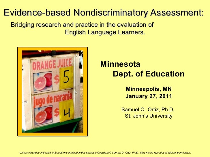 Evidence-based Nondiscriminatory Assessment: Bridging research and practice in the evaluation of                    Englis...