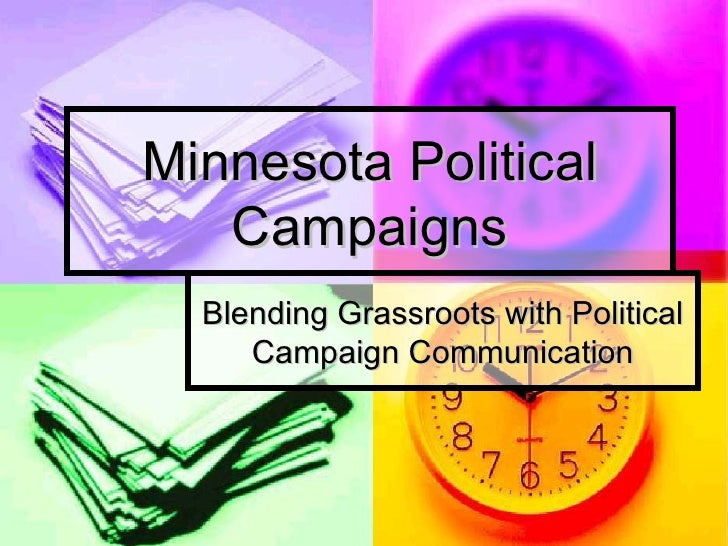 Minnesota Political Campaigns Blending Grassroots with Political Campaign Communication