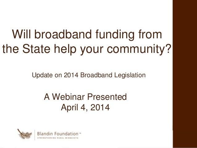 Minnesota state broadband development fund bill