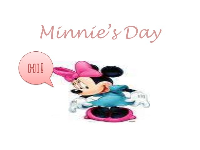 Minnie's day