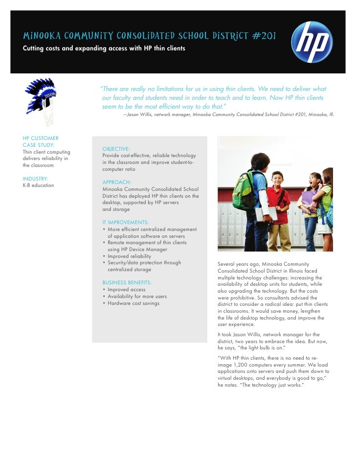 Minook a CoMMunity Consolidated sChool distriCt #201Cutting costs and expanding access with HP thin clients               ...