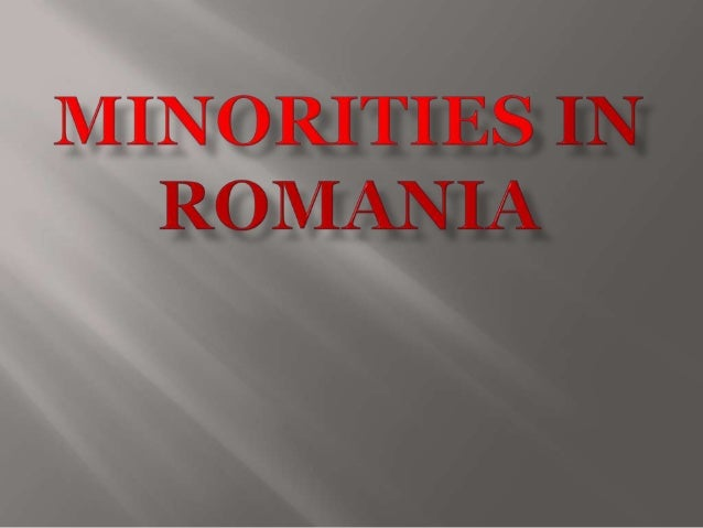 OFFICIALLY , 10,5% OF ROMANIAN'S POPULATION IS REPRESENTED BY MINORITIES