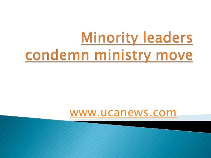 Minority leaders condemn ministry move