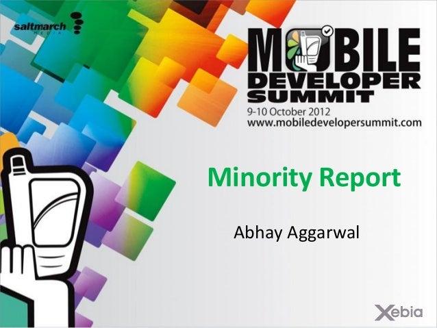 Minority ReportAbhay Aggarwal