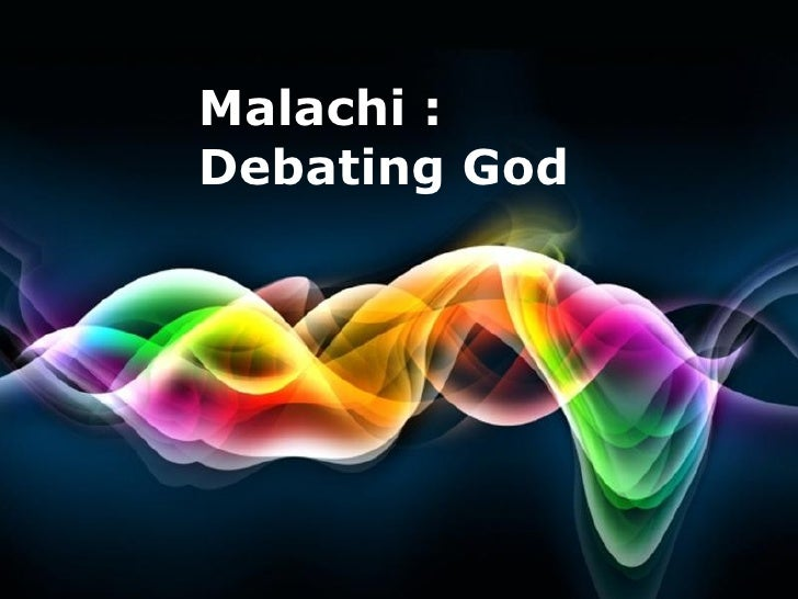Malachi : Debating God   Free Powerpoint Templates                               Page 1
