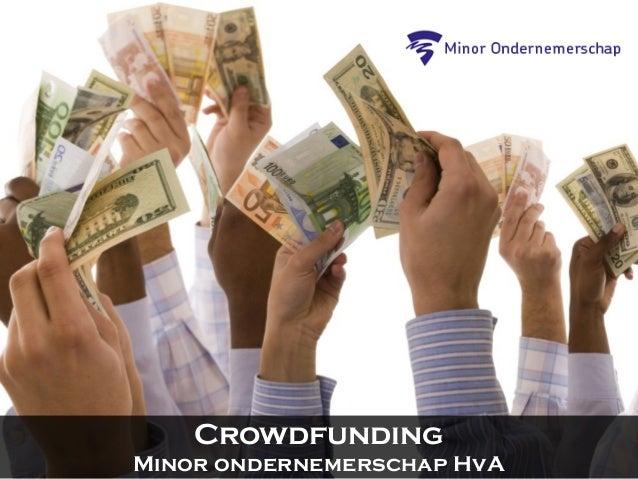 Minor ondernemerschap hva - crowdfunding