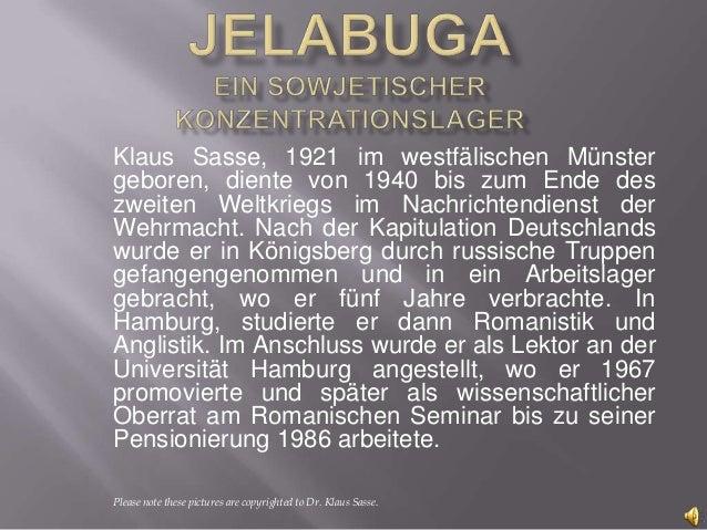 Klaus Sasse, 1921 im westfälischen Münstergeboren, diente von 1940 bis zum Ende deszweiten Weltkriegs im Nachrichtendienst...