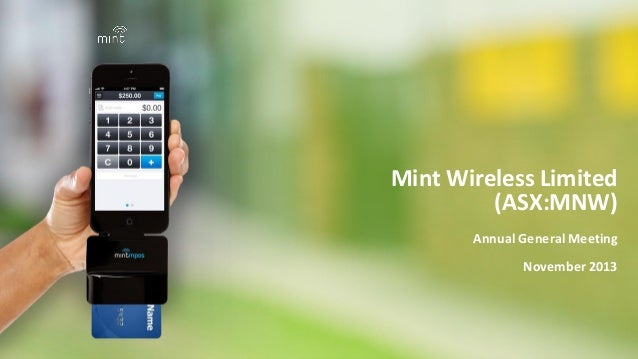 Mint Wireless AGM presentation November 2013 Mobile Payments
