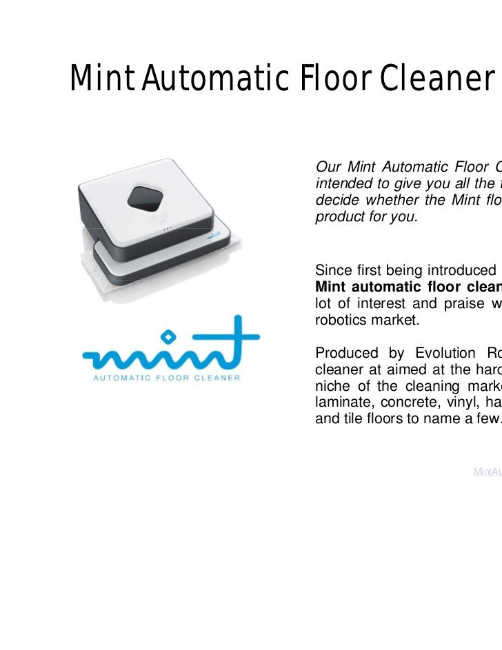 Mint Automatic Floor Cleaner Review               Our Mint Automatic Floor Cleaner review is               intended to giv...