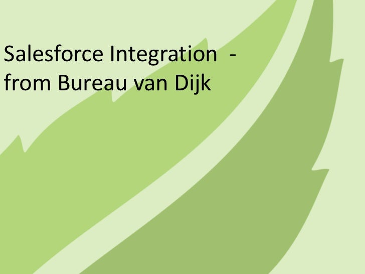 SalesforceIntegration  - from Bureau van Dijk<br />
