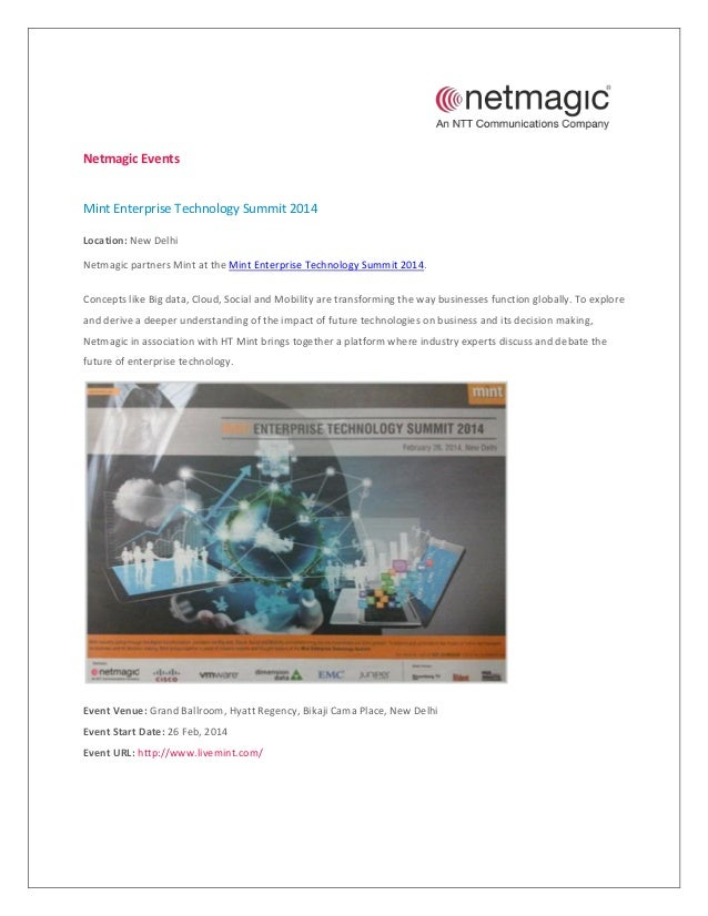 Netmagic Events  Mint Enterprise Technology Summit 2014 Location: New Delhi Netmagic partners Mint at the Mint Enterprise ...