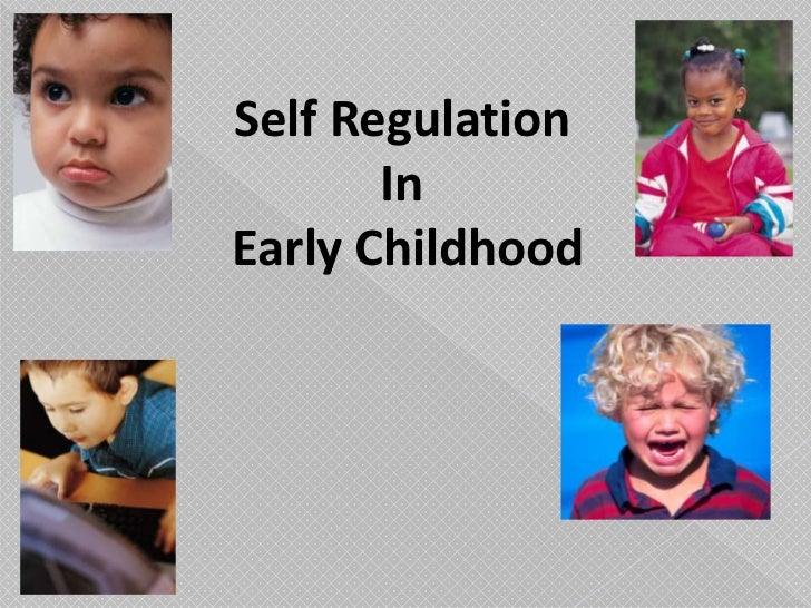 Self Regulation <br />In<br /> Early Childhood<br />