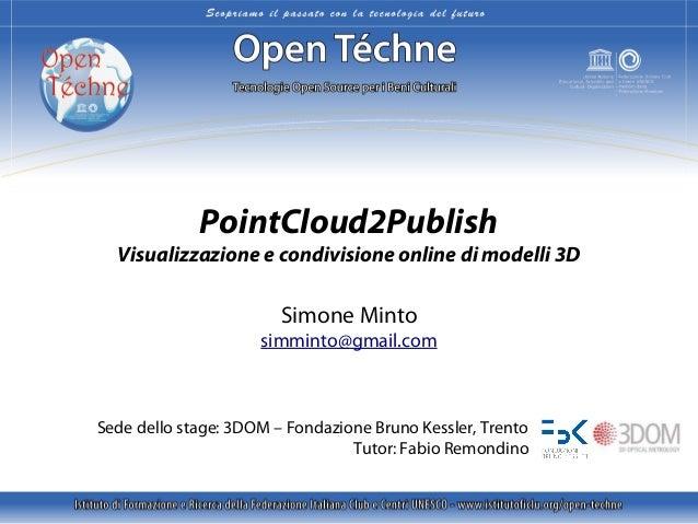 Minto S., PointCloud2Publish – Visualizzazione e condivisione di modelli 3D