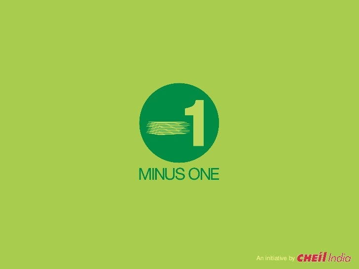 Minus one- Save Forest