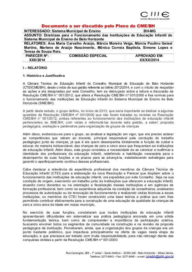 Documento a ser discutido pelo Pleno do CME/BH  INTERESSADO: Sistema Municipal de Ensino BH-MG  ASSUNTO: Diretrizes para o...