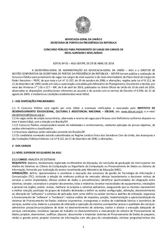 1 ADVOCACIA-GERAL DA UNIÃO E SECRETARIA DE PORTOS DA PRESIDÊNCIA DA REPÚBLICA CONCURSO PÚBLICO PARA PROVIMENTO DE VAGAS EM...