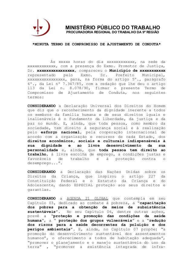 MINISTÉRIO PÚBLICO DO TRABALHO PROCURADORIA REGIONAL DO TRABALHO DA 9ª REGIÃO *MINUTA TERMO DE COMPROMISSO DE AJUSTAMENTO ...
