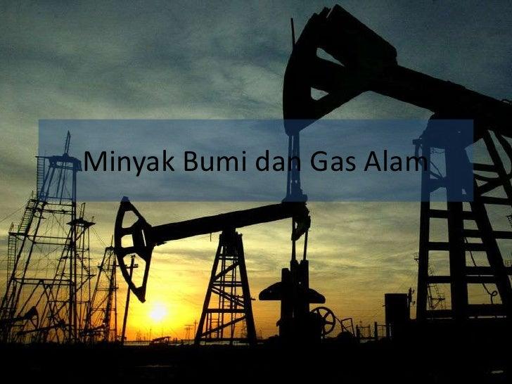 Minyak bumi dan gas alam