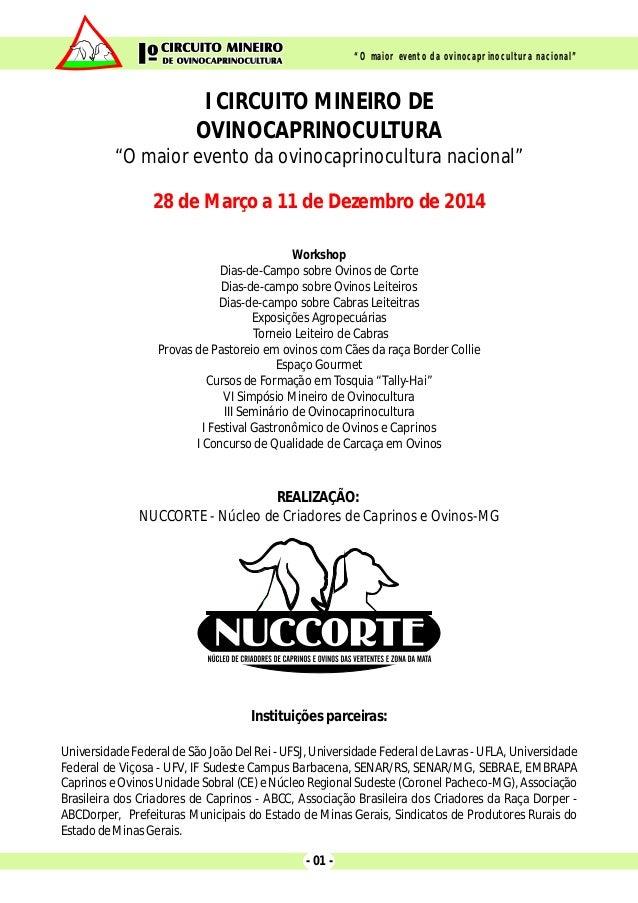 Workshop Dias-de-Campo sobre Ovinos de Corte Dias-de-campo sobre Ovinos Leiteiros Dias-de-campo sobre Cabras Leiteitras Ex...