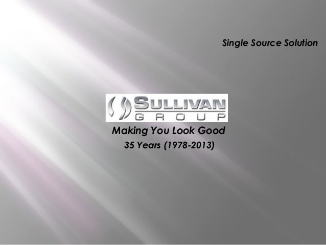 Single Source Solution  Making You Look Good 35 Years (1978-2013)