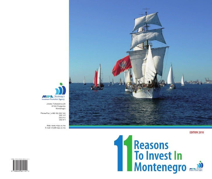 11 Reasons to Invest in Montenegro                                                                        Dear Readers,  T...
