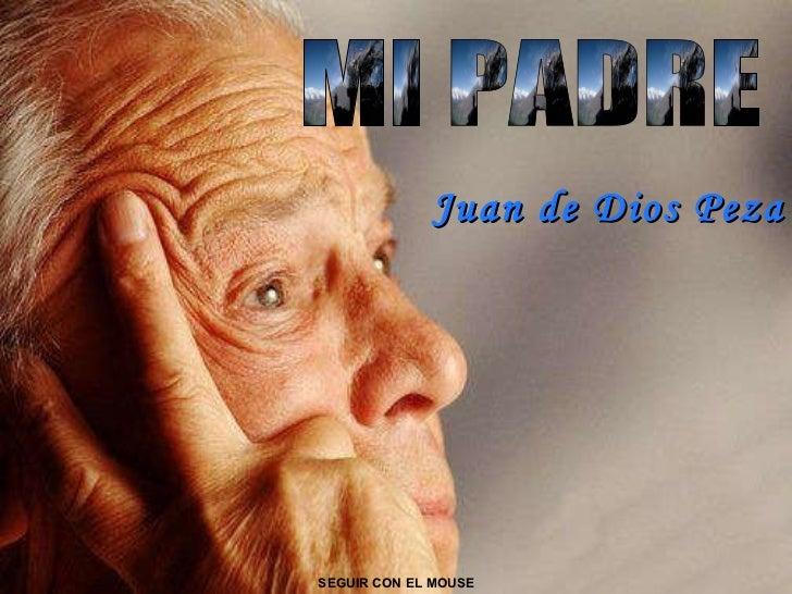 MI PADRE SEGUIR CON EL MOUSE Juan de Dios Peza
