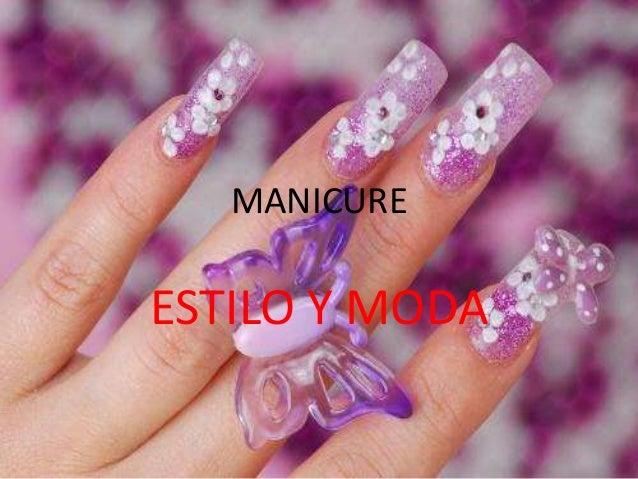 MANICURE ESTILO Y MODA