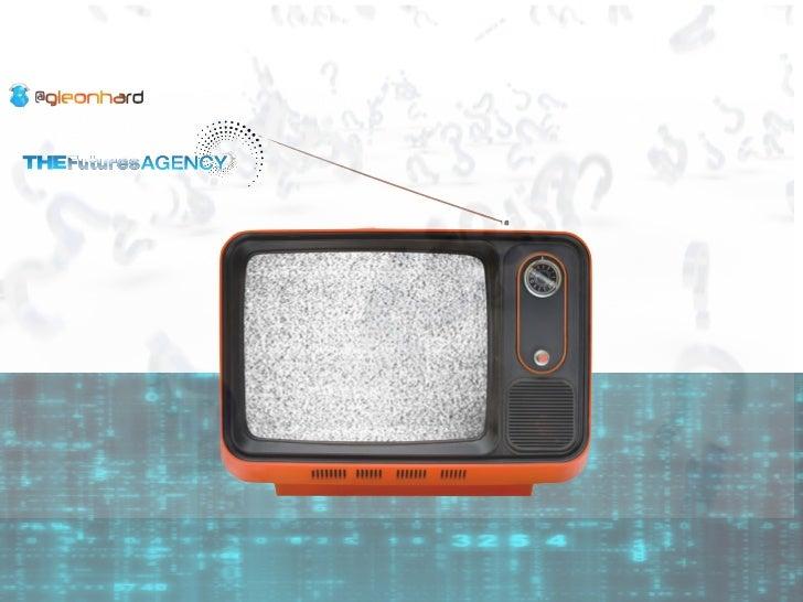 Future of Connected Television Gerd Leonhard @ MIPCOM Digital Minds 2011