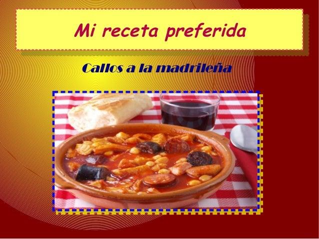 Mi receta preferidaMi receta preferida Callos a la madrileña