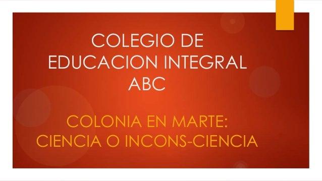 Apartes de la charla: UNA COLONIA EN MARTE-CIENCIA O INCONS-CIENCIA-16 de Noviembre de 2013