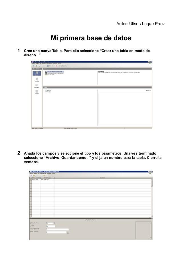"""Autor: Ulises Luque Paez  Mi primera base de datos  1 Cree una nueva Tabla. Para ello seleccione """"Crear una tabla en modo ..."""