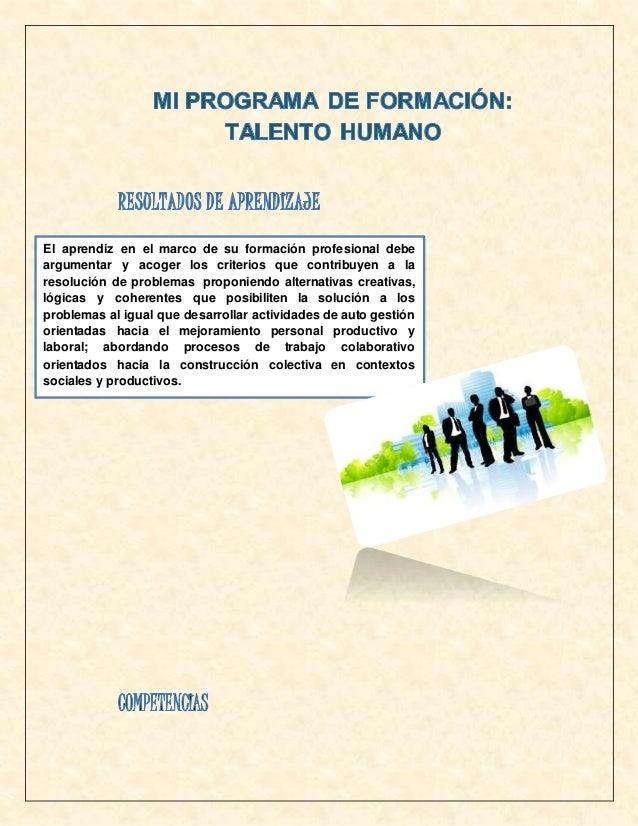 El aprendiz en el marco de su formación profesional debe argumentar y acoger los criterios que contribuyen a la resolución...