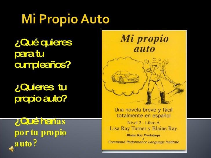 ¿Qué quieres para tu cum pleaños?  ¿Quieres tu propio auto?  ¿Qué harías por tu propio auto ?
