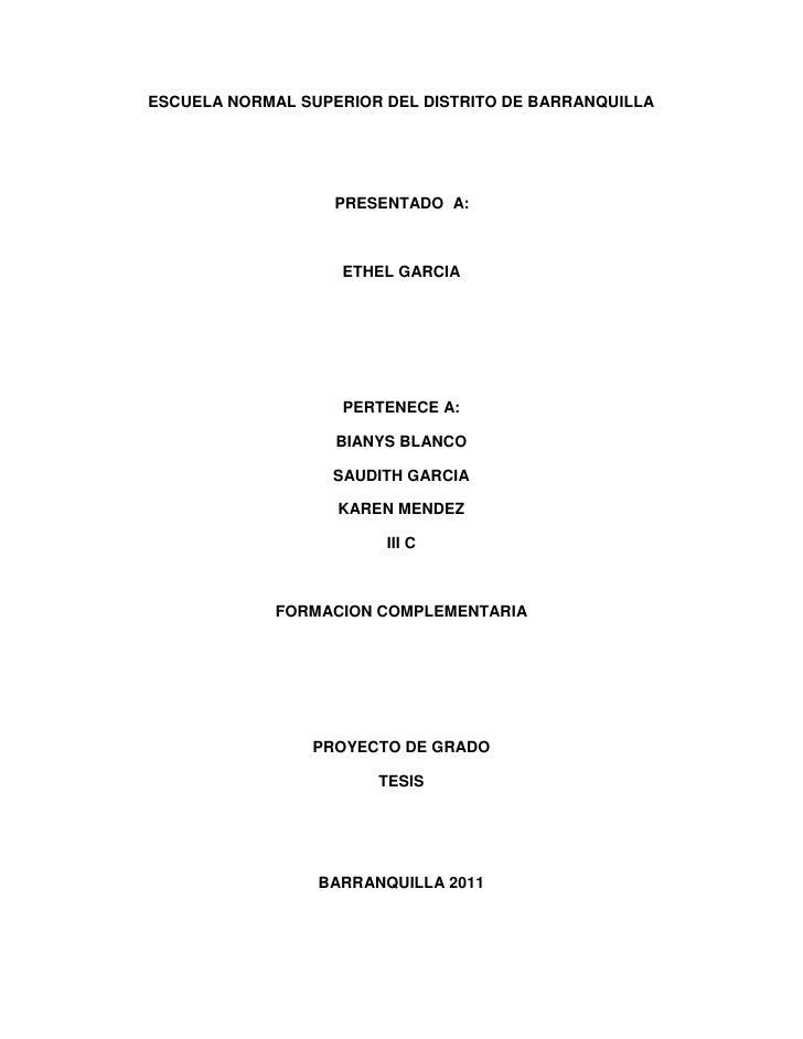 ESCUELA NORMAL SUPERIOR DEL DISTRITO DE BARRANQUILLA                   PRESENTADO A:                   ETHEL GARCIA       ...
