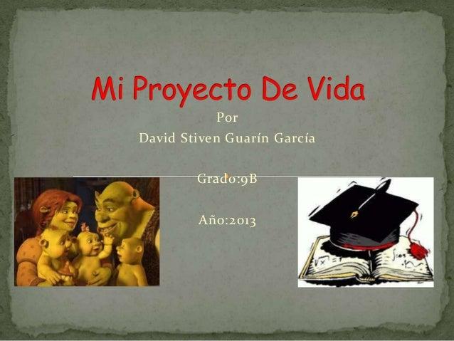 Por David Stiven Guarín García Grado:9B Año:2013