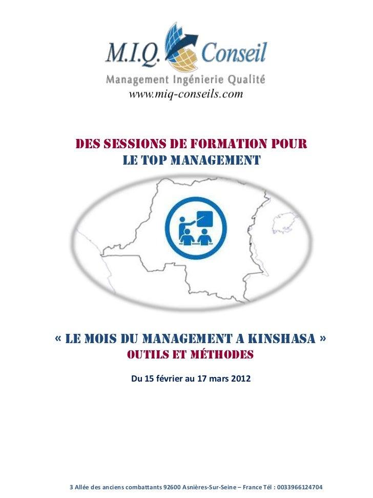 DES SESSIONS DE FORMATION pour         le top management« LE MOIS Du management A KINSHASA »                     Outils et...