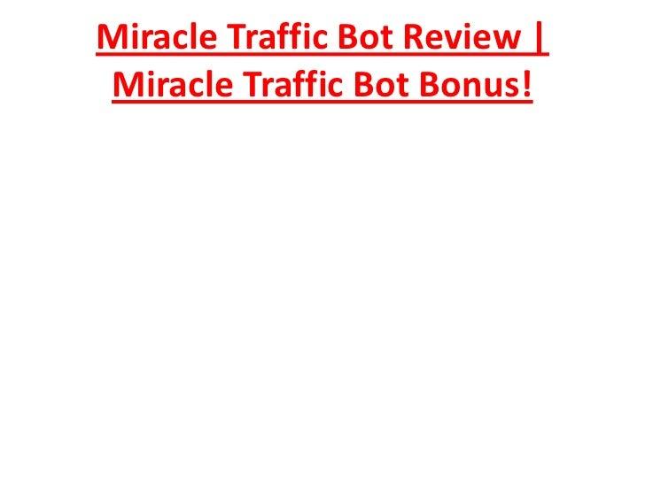 Miracle Traffic Bot Review | Miracle Traffic Bot Bonus!