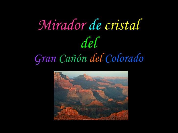 Mirador   de  cristal del Gran   Cañón   del  Colorado