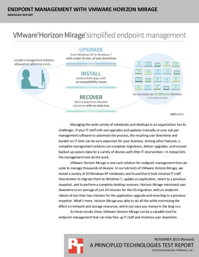 ENDPOINT MANAGEMENT WITH VMWARE HORIZON MIRAGE ABRIDGED REPORT  Managing the wide variety of notebooks and desktops in an ...