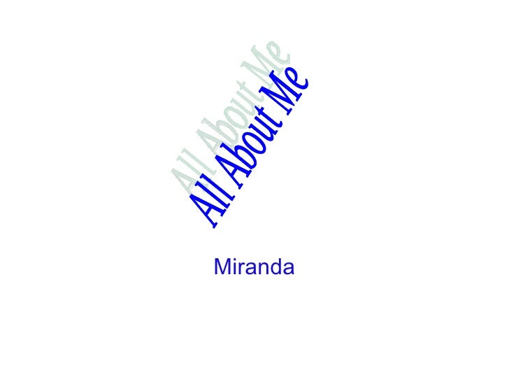 Miranda All About Me