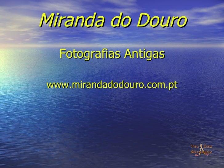 Miranda fotografiasantigas