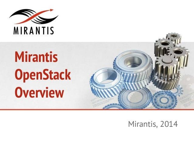 Mirantis OpenStack Overview Mirantis, 2014