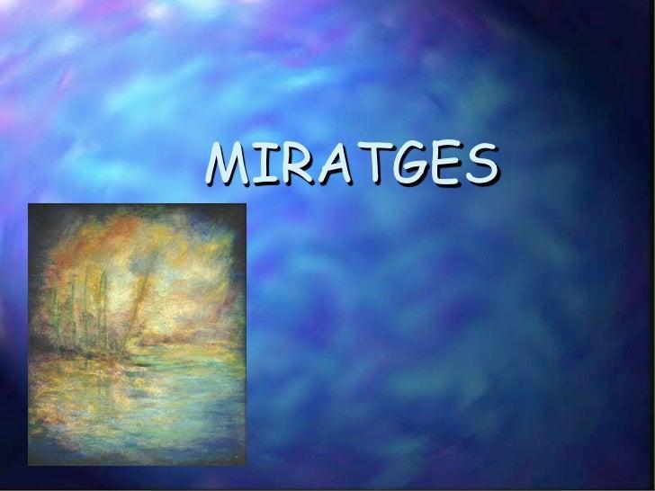 MIRATGES