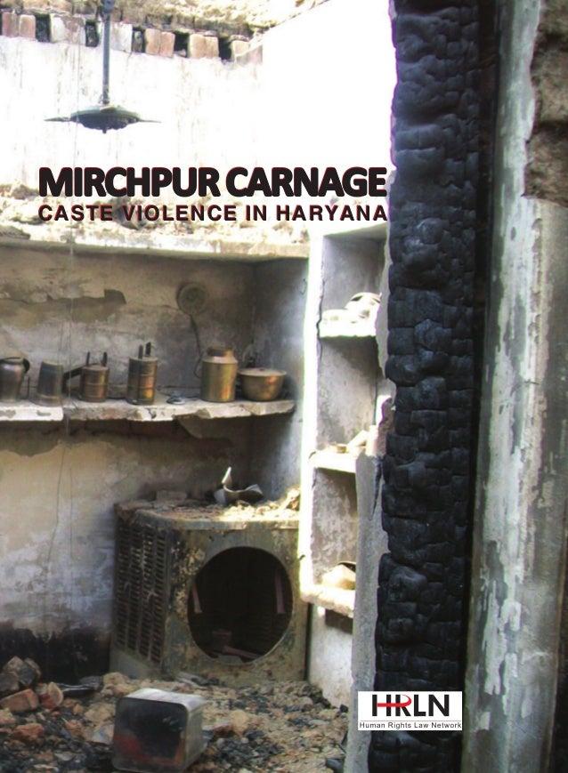 ISBN 81-89479-79-2  9 788189 479794  MIRCHPUR CARNAGE MIRCHPUR CARNAGE  576, Masjid Road, Jangpura, New Delhi – 110014, In...