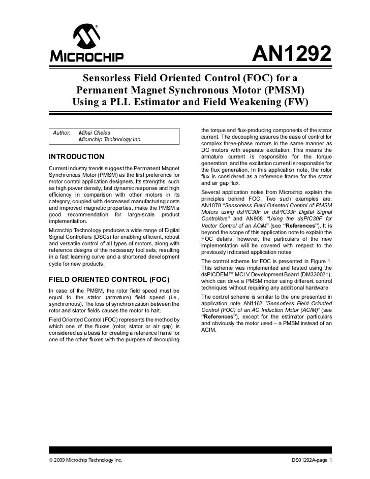 AN1292             Sensorless Field Oriented Control (FOC) for a            Permanent Magnet Synchronous Motor (PMSM)     ...