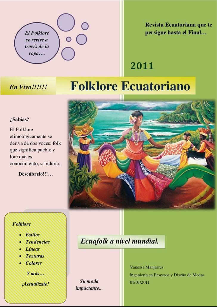 Folklore Ecuatoriano                                                         Revista Ecuatoriana que te         El Folklor...
