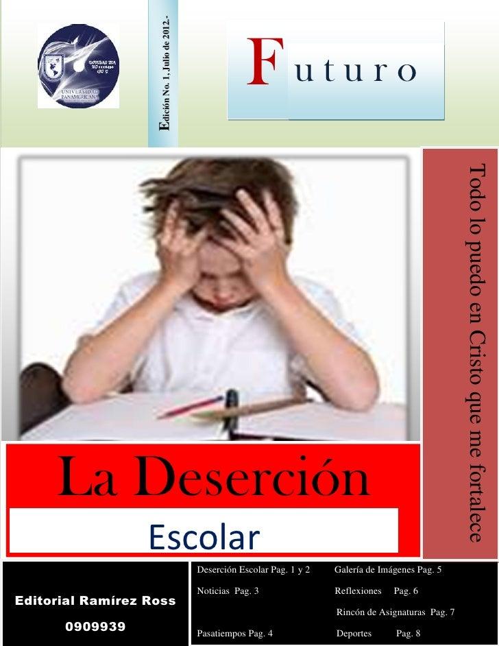 Edición No. 1, Julio de 2012.-                                                                Futuro                      ...